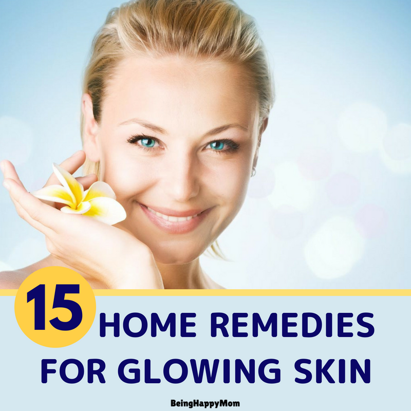 15 Best Home Remedies For Glowing Skin 2021